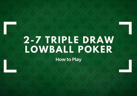 2-7 Triple Draw Lowball Poker